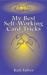 My Best Self-Working Card Tricks