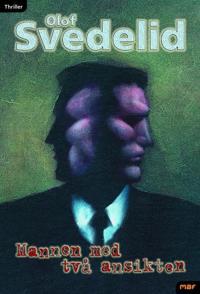 Mannen med två ansikten : thriller