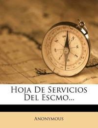 Hoja de Servicios del Escmo...