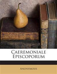 Caeremoniale Episcoporum