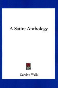 A Satire Anthology