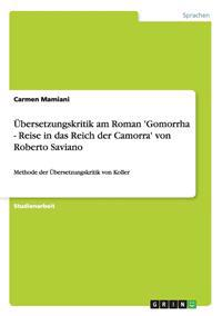 Ubersetzungskritik Am Roman 'Gomorrha - Reise in Das Reich Der Camorra' Von Roberto Saviano
