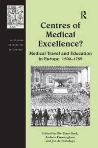 Centres of Medical Excellence?