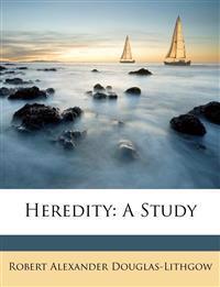 Heredity: A Study