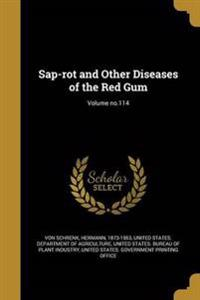 SAP-ROT & OTHER DISEASES OF TH