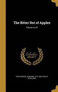 BITTER ROT OF APPLES VOLUME NO