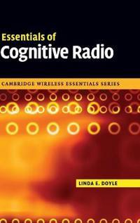 Essentials of Cognitive Radio