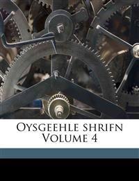 Oysgeehle shrifn Volume 4