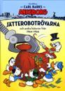 Carl Barks Ankeborg. Jätterobotrövarna och andra historier från 1964-1966