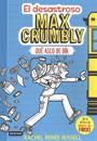 El Desastroso Max Crumbly: Que Asco de Dia = The Misadventures of Max Crumbly: Locker Hero