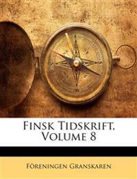 Finsk Tidskrift, Volume 8