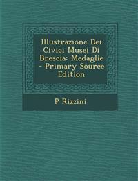 Illustrazione Dei Civici Musei Di Brescia: Medaglie