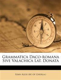 Grammatica Daco-romana Sive Valachica Lat. Donata