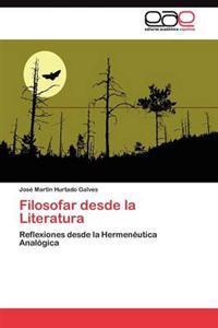 Filosofar Desde La Literatura