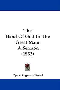 The Hand of God in the Great Man
