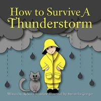 How to Survive a Thunderstorm