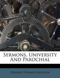 Sermons, University And Parochial