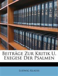 Beiträge Zur Kritik U. Exegese Der Psalmen