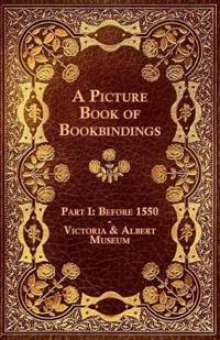A Picture Book of Bookbindings - Part I