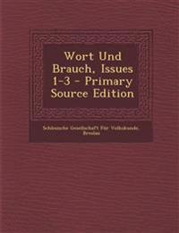 Wort Und Brauch, Issues 1-3