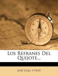 Los Refranes Del Quijote...