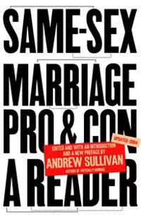 Same-Sex Marriage: Pro and Con: A Reader
