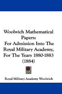 Woolwich Mathematical Papers