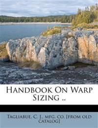 Handbook On Warp Sizing ..