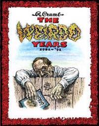 The Weirdo Years 1981-'91