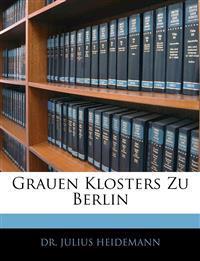 Grauen Klosters Zu Berlin