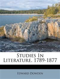 Studies In Literature. 1789-1877