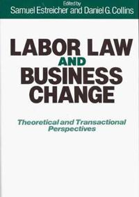 Labor Law and Business Change