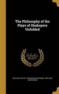 PHILOSOPHY OF THE PLAYS OF SHA