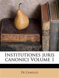 Institutiones juris canonici Volume 1