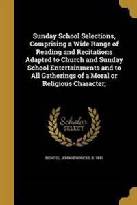 SUNDAY SCHOOL SELECTIONS COMPR