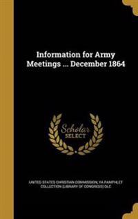 INFO FOR ARMY MEETINGS DECEMBE