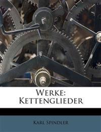 Werke: Kettenglieder