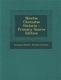 Nicetae Choniatae Historia