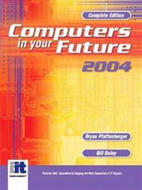 Computers in Your Future 2004, Complete