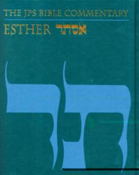 The JPS Bible Commentary: Esther