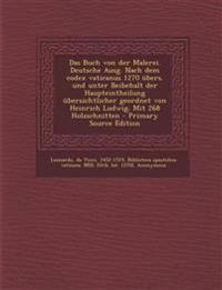 Das Buch von der Malerei. Deutsche Ausg. Nach dem codex vaticanus 1270 übers. und unter Beibehalt der Haupteintheilung übersichtlicher geordnet von He