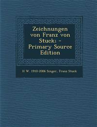 Zeichnungen Von Franz Von Stuck; - Primary Source Edition