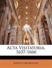 Acta Visitatoria, 1637-1666