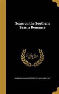 SCARS ON THE SOUTHERN SEAS A R