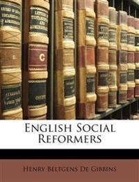 English Social Reformers