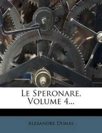 Le Speronare, Volume 4...