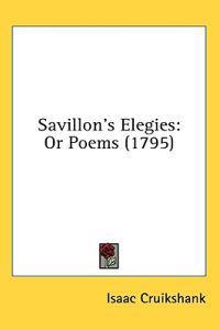 Savillon's Elegies: Or Poems (1795)