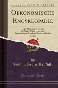 Oekonomische Encyklopa¨die, Vol. 134