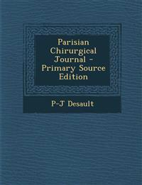 Parisian Chirurgical Journal - Primary Source Edition