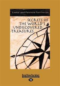SECRETS OF THE WORLDS UNDISCOV